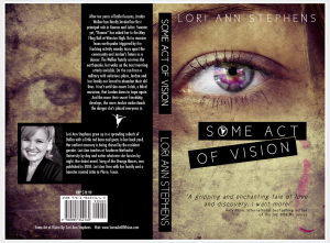 Some Act of Vision by Lori Ann Stephens. No goat poo in sight. ALL AWESOMENESS.