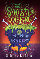 The Sinister Sweetness of Splendid Academy (paperback)