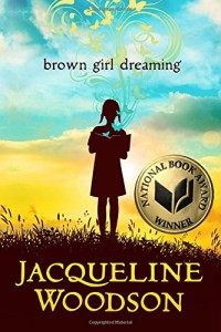 """Brown Girl Dreaming"" - Jackie Woodson"