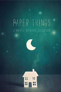 Paper Things - Jennifer Richard Jacobson